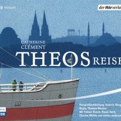 Hörspiel - Theos Reise von Catherine Clément