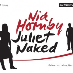 Juliet Naked von Nick Hornby